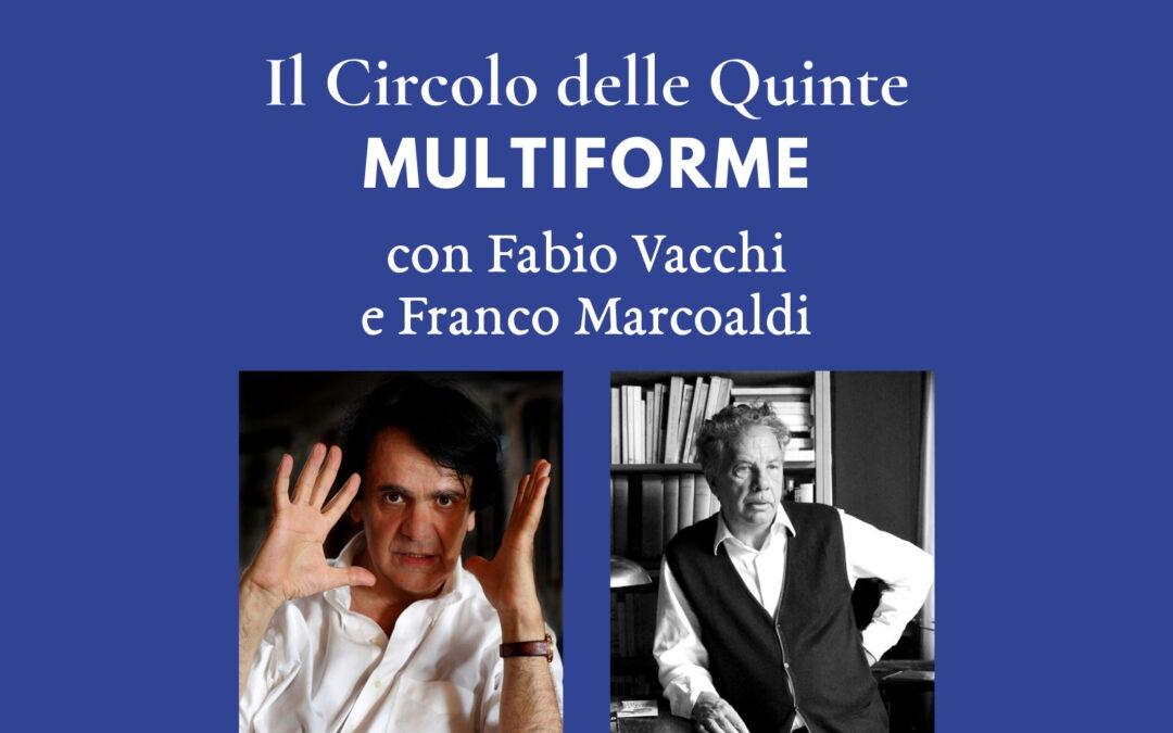 """S2 Spin-off – Fabio Vacchi e Franco Marcoaldi per """"MultiForme"""""""