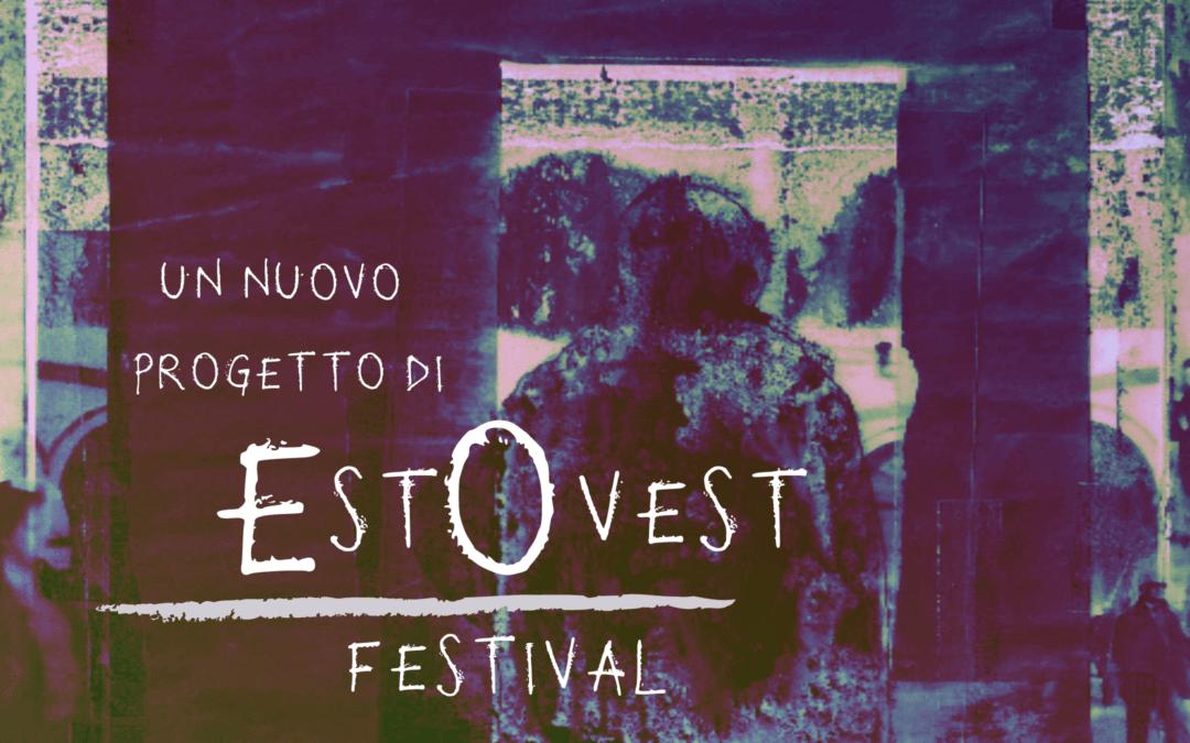 Giovani Musiche: nuovi orizzonti compositivi a EstOvest Festival